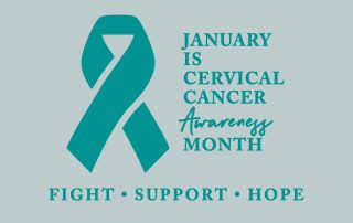 January is Cervical Cancer Awareness Month