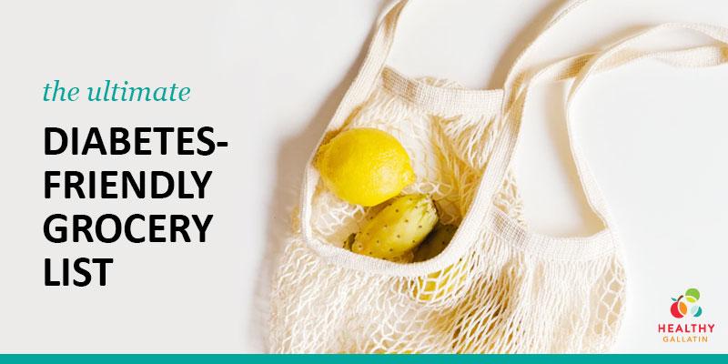 diabetes-friendly grocery shopping list