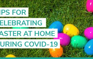 celebrate Easter at home covid-19