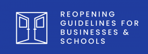 reopening guidelines for businesses and schools