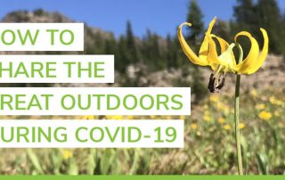 share the outdoors during covid-19