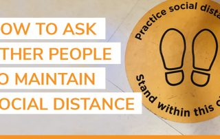 ask other people to maintain social distance