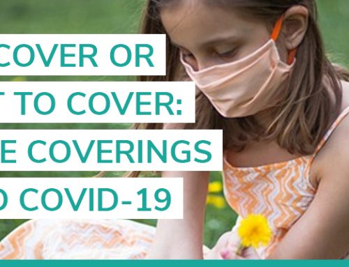 To cover or not to cover: Face coverings for COVID-19